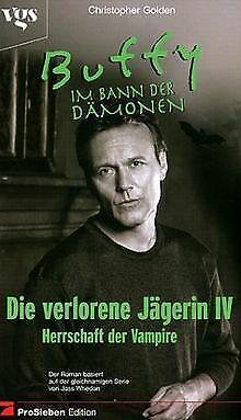 Buffy, Im Bann der Dämonen, Die verlorene Jägerin v... | Buch | Zustand sehr gut