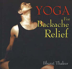 Yoga-for-Backache-Relief-by-Bharat-Thakur-Paperback-2005