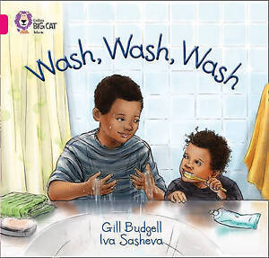 Wash, Wash, Wash: Band 01A/Pink A by Gill Budgell-9780007512645-G024