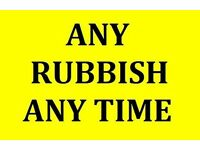 QUICK WASTE REMOVAL ANY RUBBISH SAME DAY CALL MAN AND VAN FOR A FREE QUOTES 07494419999 CLEARANCES