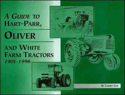 Guide To Hart-parr Oliver And White Farm Tractors With Serial Numbers