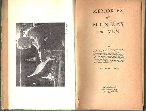 MEMORIES MOUNTAINS MEN NEW ZEALAND ALPINE CLUB ART HARPER BIOGRAPHY 1946 1st ED.