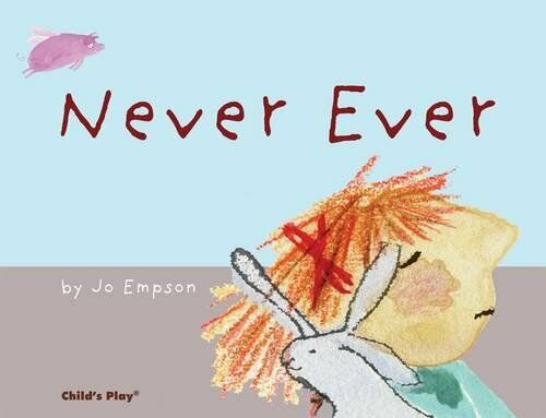 Never Ever (pb) by Jo Empson