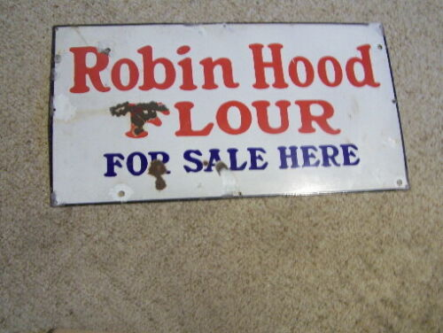 Porcelain Heavy Robin Hood Flour Sign--A-426