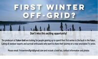 ARE YOU GOING OFF-GRID FOR THE WINTER???