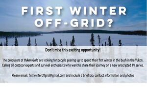WANT TO LIVE OFF-GRID THIS WINTER IN THE YUKON??