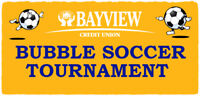 1st Annual Bubble Soccer Tournament