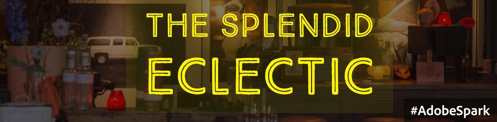 The Splendid Eclectic