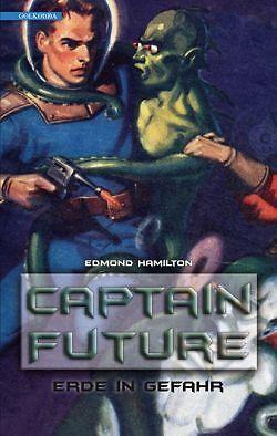 Captain Future 2 - Erde in Gefahr - Edmond Hamilton