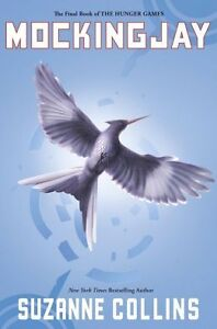 Mockingjay by Suzanna Collins - The Hunger Games #3