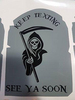 Keep Texting See Ya Soon 6x4 Decals Stickers Graphics Car Truck Grim Reeper - Grim Reeper