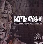 Good Morning Good Nignt: Dusk-Kanye West & Malik Yusef-CD