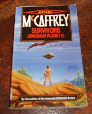 Survivors~ A McCaffrey Pb '94 #2 Dinosaur Planet Series