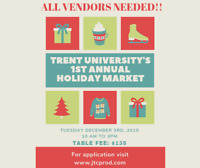 VENDORS WANTED FOR TRENT UNIVERSITY HOLIDAY MARKET!