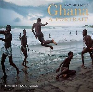 USED (VG) Ghana: A Portrait by Max Milligan