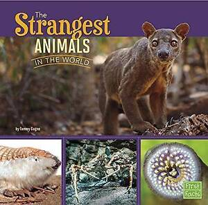 The Strangest Animals in the World by Gagne, Tammy -Paperback