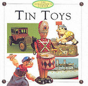 Tin Toys by R. Kingsley (Hardback, 1999)