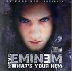 cd - DJ Whoo Kid - What's Your Nem