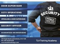 SIA Door Supervisor, CCTV and First Aid Courses EAST LONDON! Call now on 0203 0268228/ 07504 8815549