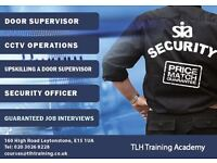 SIA Door Supervisor, CCTV and First Aid Courses - BOOK your seat now! Call now on 0203 026 8228