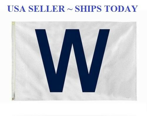 """CHICAGO CUBS Win """"W"""" flag White and Blue Fly The W Wrigley 3"""