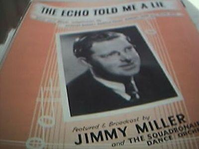 sheet music the echo told me a lie jimmy miller
