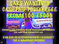 WANTED! CARS, VANS, TRUCKS, ALSO CARAVANS FOR CASH! £150-£5000 CASH PAID! MOT FAILURES ALSO CRASHED!