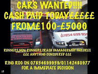 WANTED FOR CASH!! CARS, VANS, TRUCKS, ALSO CARAVANS! FROM £100-£5000! MOT FAILURES ALSO SCRAP!! ££££