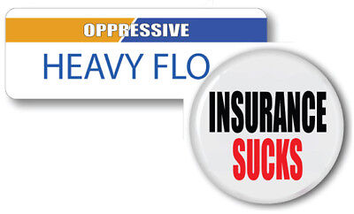 HEAVY FLO OPRESSIVE INSURANCE SUCKS BADGE & BUTTON HALLOWEEN PROP PIN BACK - Flo Halloween Costume