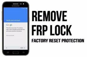 FRP/GOOGLE LOCK REMOVE BEST PRICE IN THE CITY