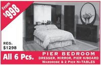 All 6 Pcs Pier Bedroom set only $998
