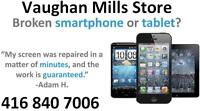 VAUGHAN MILLS STORE - SCREEN REPLACEMENT FOR ANY SMARTPHONE