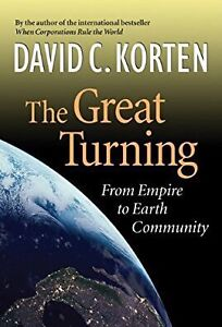 The Great Turning: From Empire to Earth Community London Ontario image 1