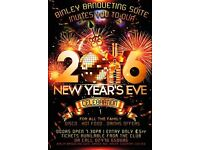 NEW YEARS EVE PARTY - £5 TICKET - GREAT NIGHT PLANNED/FAMILY ORIENTATED