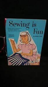 Sewing Is Fun: By Edith Paul