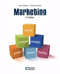 Marketing 6eme édition Denis Pettigrew Normand Turgeon