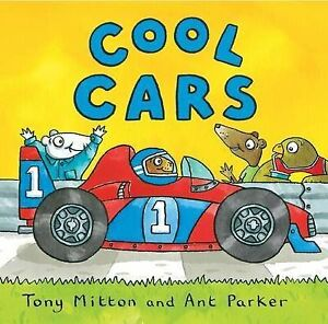 COOL CARS Childrens Reading Picture Story Book by Tony Mitton Amazing Machines