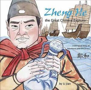 Zheng He, The Great Chinese Explorer: A Bilingual Story of Adventure and Discove