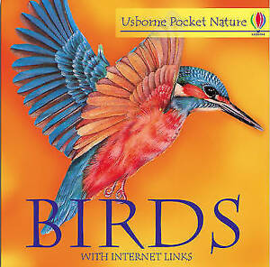 """VERY GOOD"" Birds (Usborne pocket nature with Internet links), Rosamund Kidman C"
