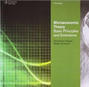 NICHOLSON SNYDER 11e Microeconomic Theory: Basic Principles and