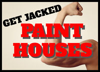 Get Jacked, Paint Houses