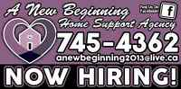 NOW HIRING.... HOME SUPPORT WORKERS!!