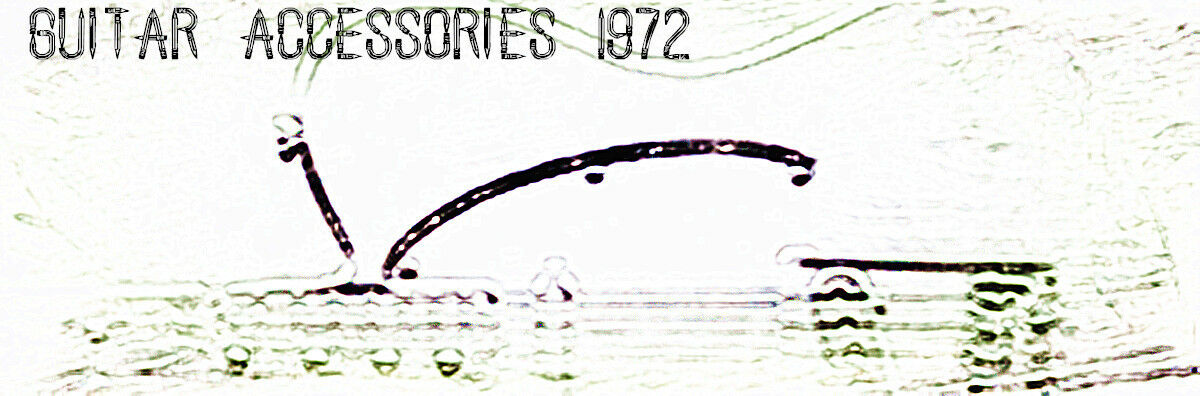 Guitar Accessories 1972