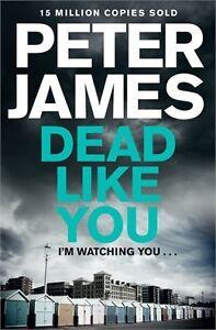 Peter James- Dead Like You