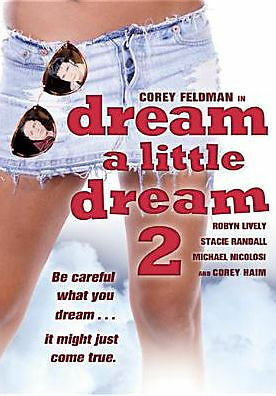 DREAM A LITTLE DREAM 2 - DVD - Region 1 - Sealed