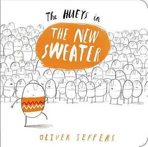 The Hueys in the New Sweater By Jeffers, Oliver