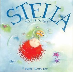 Stella-Star-of-the-Sea-by-Marie-Louise-Gay-c1999-VGC-HC-We-Combine-Shipping
