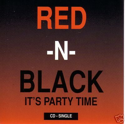 Its Party Time (Red N Black Its Party Time 3 TRX RADIO & STREETS MIXES & INSTRUMENTAL CD)