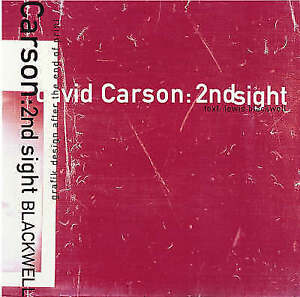 David Carson: 2ndsight - Grafik Design After the End of Print (English-ExLibrary