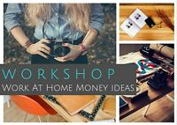 Work At Home Money Idea Workshop for Moms -Last Call!